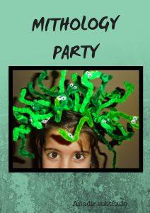 Mithology Party - Virmon Parties  Fiestas temáticas infantiles