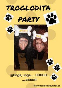 Troglodita Party - Virmon Parties  Fiestas temáticas infantiles